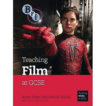 Teaching Film at GCSE (Teaching Film and Media Studies)