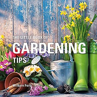 The Little Book of Gardening Tips (Little Books)