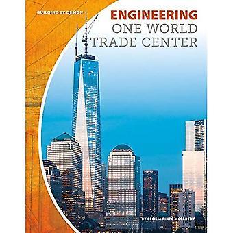 Engineering One World Trade Center (byggnad av Design)