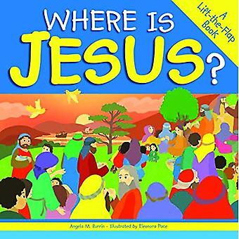 Where Is Jesus?: A Lift-The-Flap Book