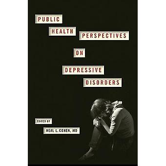 ニール ・ l ・ コーエン - によってうつ病に公衆衛生の視点