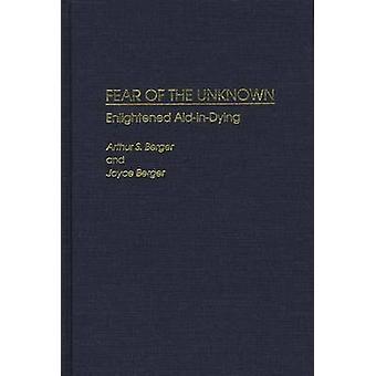 Angst vor dem unbekannten erleuchteten AidInDying von Berger & Arthur S.