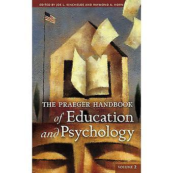 Praeger Handbook of Education und Psychologie 4 Bände von Kincheloe & Joe L.