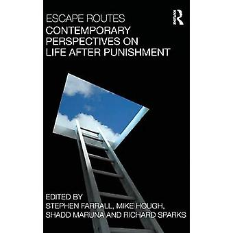 Escape Routes Contemporary Perspectives on Life After Punishment by Farrall & Stephen