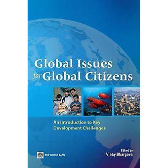 Globale spørgsmål for globale borgere en introduktion til centrale udvikling udfordringer af Bhargava & Peter K.