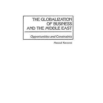 La globalizzazione del Business e le opportunità di Medio Oriente e i vincoli imposti dal Kavoossi & Masoud