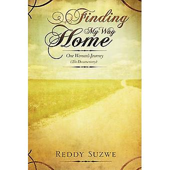 Het vinden van mijn manier Home door Suzwe & Reddy