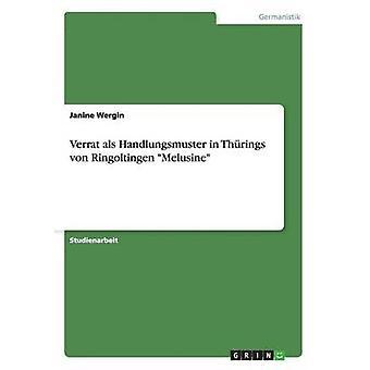 Verrat als Handlungsmuster i Thrings von Ringoltingen Melusine af Wergin & Janine