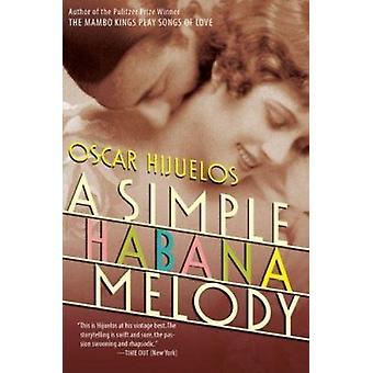 A Simple Habana Melody Book