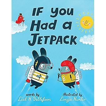 If You Had a Jetpack by Lisl H Detlefsen - 9780399553301 Book