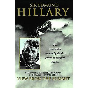 View from the Summit by Edmund Hillary - 9780743400671 Book