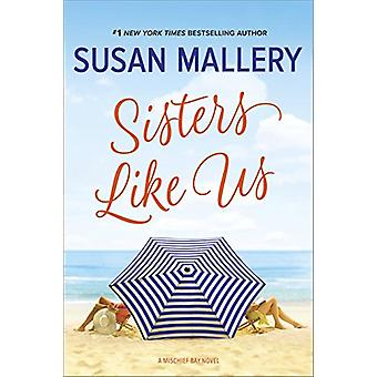 Sisters Like Us by Susan Mallery - 9780778369257 Book