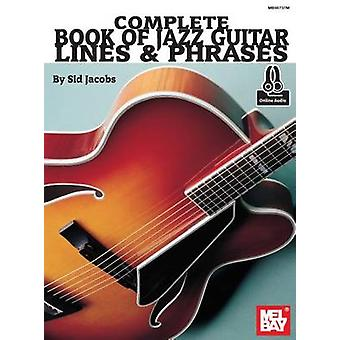Complete Book of Jazz Guitar Lines & Phrases by Sid Jacobs - 97807866