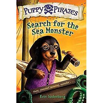 Puppy Pirates #5 - Search for the Sea Monster by Erin Soderberg - 9781