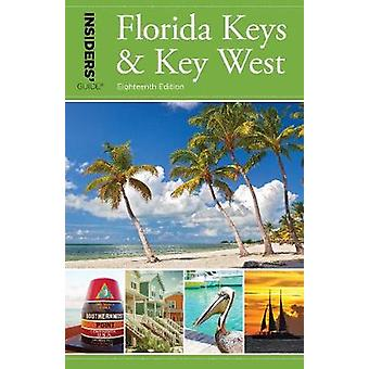 Insiders' Guide (R) to Florida Keys & Key West by Juliet Gray - 9