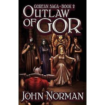 Outlaw of Gor by John Norman - 9781497648487 Book