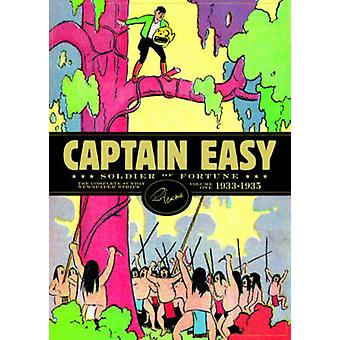 Captain Easy - Soldier of Fortune - The Complete Sunday Newspaper Stri