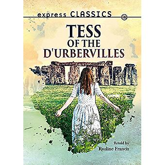 Tess of the d'Urbervilles by Pauline Francis - 9781783226092 Book