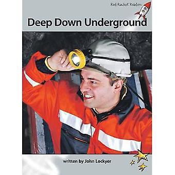 Deep Down Underground by John Lockyer - 9781927197660 Book