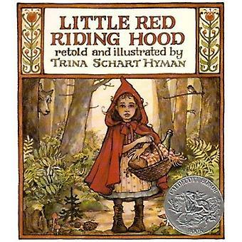 Little Red Riding Hood by Hyman - Trina Schart (RTL) - 9780823406531