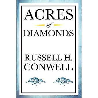 Acres of Diamonds by Russell Herman Conwell - 9781604591927 Book
