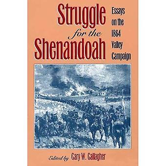 Kamp för Shenandoah: essäer om 1864 Valley Campaign [illustrerad]