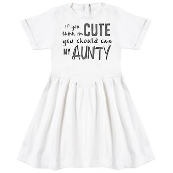 If You Think I'm Cute You Should See My Aunty Baby Dress