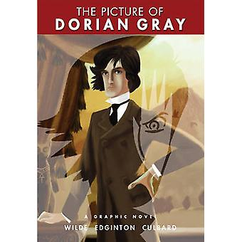 The Picture of Dorian Gray by Ian Edginton & Illustrated by Ian Culbard