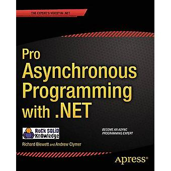 Pro Asynchronous Programming with .NET by Blewett & Richard