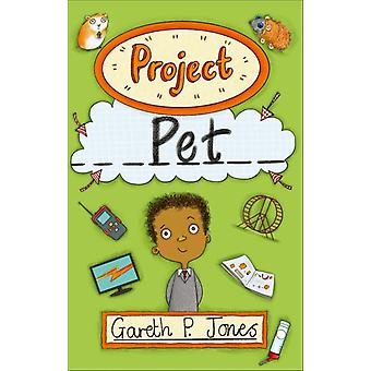 Reading Planet  Project Pet  Level 6 Fiction Jupiter by Gareth P.