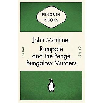 Rumpole e o Penge Bungalow Murders por John Mortimer