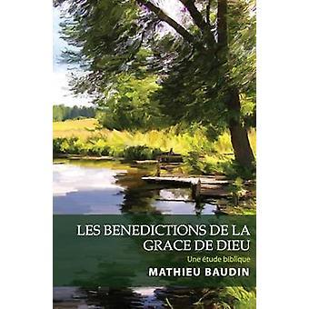 Les Benedictions de la Grace de Dieu by Mathieu Baudin - 978191094242