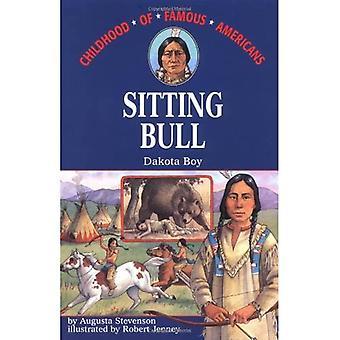 Istunnon Bull: Dakota poika (kuuluisa amerikkalaiset lapsuuden)