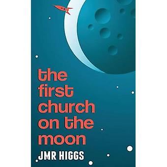 The First Church on the Moon by Higgs & Jmr