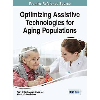 Optimizing Assistive Technologies for Aging Populations by Morsi & Yosry