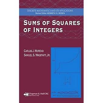 Sums of Squares of Integers by Moreno & Carlos J.
