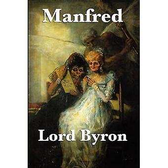Manfred by Byron & Lord George Gordon