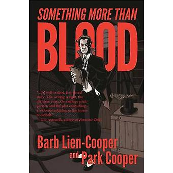 Something More Than Blood by LienCooper & Barb