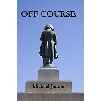 Off Course by Jenner & Michael