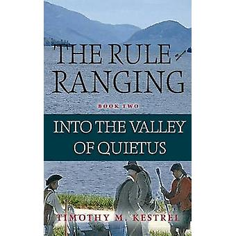 Into the Valley of Quietus by Kestrel & Timothy M