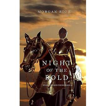 Night of the Bold Kings and SorcerersBook 6 by Rice & Morgan