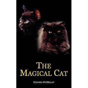 The Magical Cat by McMillan & Halfrid