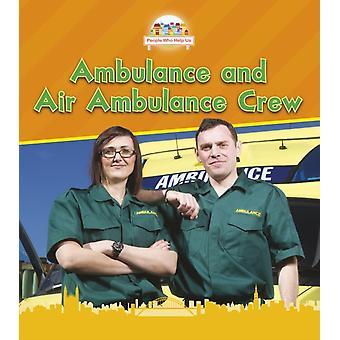 Ambulans och ambulansflyg besättning av Nancy Dickmann