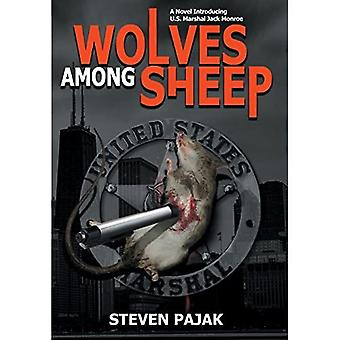 Wolves Among Sheep: Introducing U.S. Marshal Jack Monroe