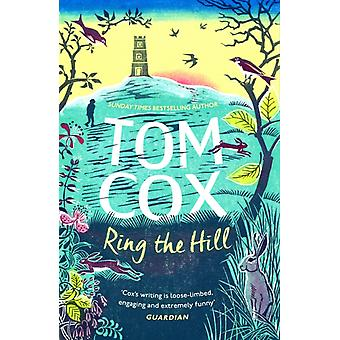 Ring the Hill by Tom Cox