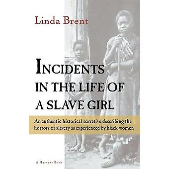 Incidents in the Life of a Slave Girl by Harriet Jacobs - 97801564435
