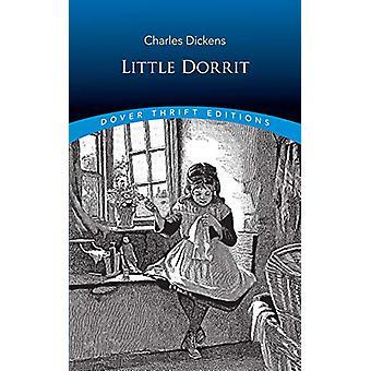 Little Dorrit by Charles Dickens - 9780486826523 Book