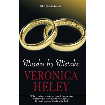 Murder by Mistake by Veronica Heley - 9780727869111 Book