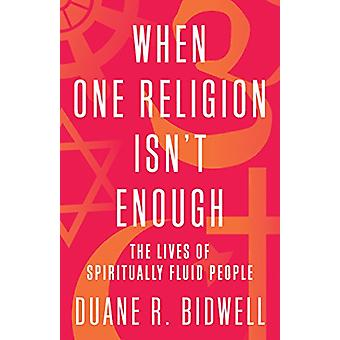When One Religion Isn't Enough - The Lives of Spiritually Fluid People