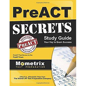 Preact Secrets Study Guide - Preact Test Review for the Preact Exam by